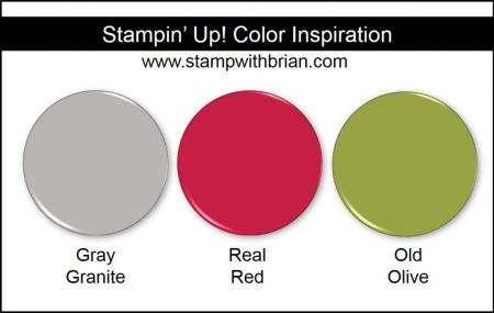 Stampin' Up! Color Inspiration: Gray Granite, Real Red, Old Olive