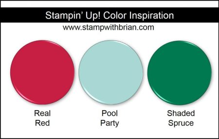 Stampin' Up! Color Inspiration: Real Red, Pool Party, Shaded Spruce