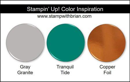 Stampin' Up! Color Inspiration: Gray Granite, Tranquil Tide, Copper Foil