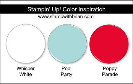 Stampin' Up! Color Inspiration - Whisper White, Pool Party, Poppy Parade