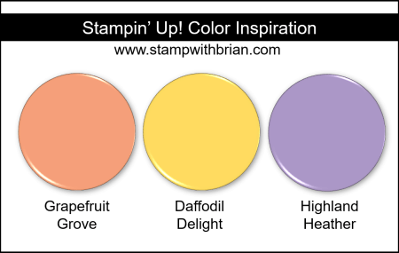 Stampin' Up! Color Inspiration - Grapefruit Grove, Daffodil Delight, Highland Heather