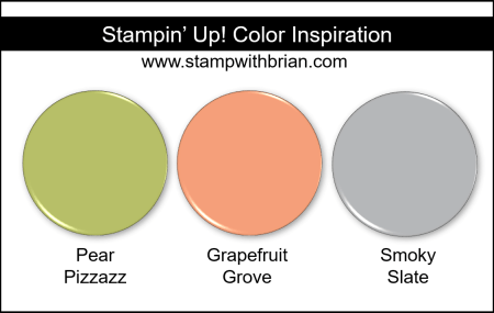 Stampin' Up! Color Inspiration - Pear Pizzazz, Grapefruit Grove, Smoky Slate