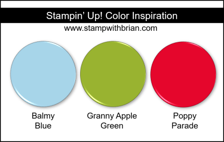 Stampin' Up! Color Inspiration - Balmy Blue, Granny Apple Green, Poppy Parade