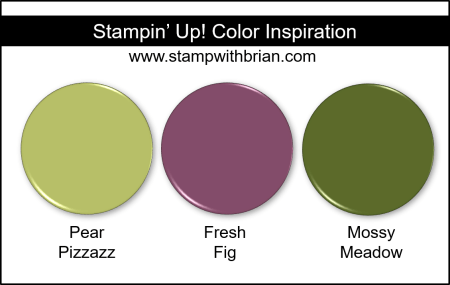 Stampin' Up! Color Inspiration - Pear Pizzazz, Fresh Fig, Mossy Meadow