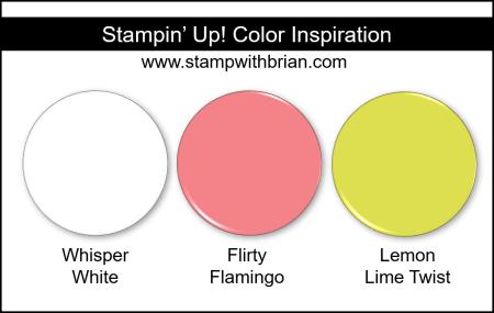 Stampin' Up! Color Inspiration - Whisper White, Flirty Flamingo, Lemon Lime Twist