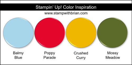 Stampin' Up! Color Inspiration - Balmy Blue, Poppy Parade, Crushed Curry, Mossy Meadow