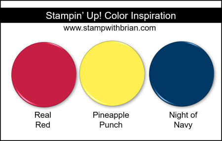 Stampin' Up! Color Inspiration - Real Red, Pineapple Punch, NIght of Navy