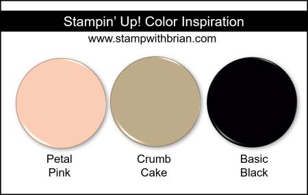 Stampin' Up! Color Inspiration - Petal Pink, Crumb Cake, Basic Black