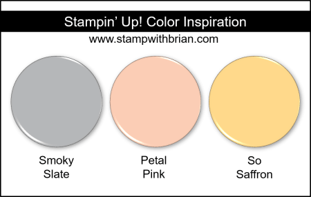 Stampin' Up! Color Inspiration - Smoky Slate, Petal Pink, So Saffron