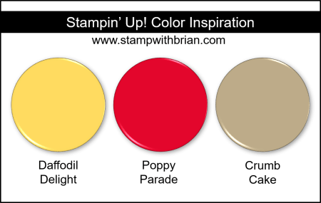 Stampin' Up! Color Inspiration - Daffodil Delight, Poppy Parade, Crumb Cake
