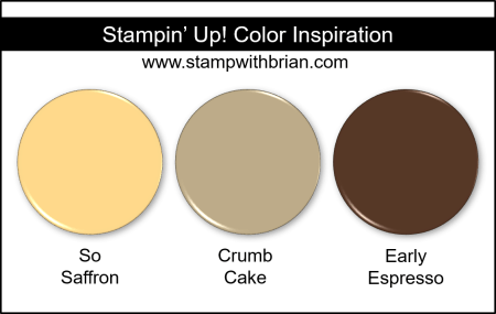 Stampin' Up! Color Inspiration - So Saffron, Crumb Cake, Early Espresso