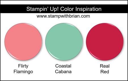 Stampin' Up! Color Inspiration - Flirty Flamingo, Coastal Cabana, Real Red