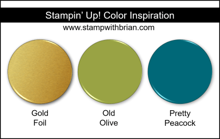 Stampin' Up! Color Inspiration - Gold Foil, Old Olive, Pretty Peacock