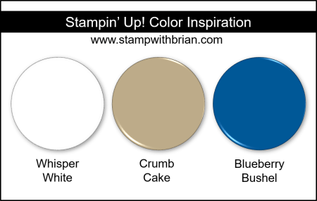 Stampin' Up! Color Inspiration - Whisper White, Crumb Cake, Blueberry Bushel