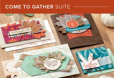 Come to Gather Suite, Stampin' Up! 101019