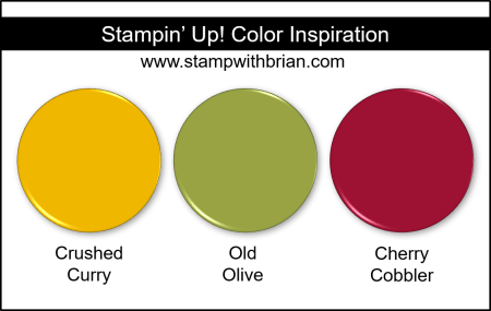 Stampin' Up! Color Inspiration - Crushed Curry, Old Olive, Cherry Cobbler