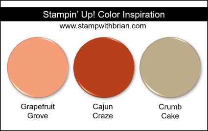 Stampin' Up! Color Inspiration - Grapefruit Grove, Cajun Craze, Crumb Cake