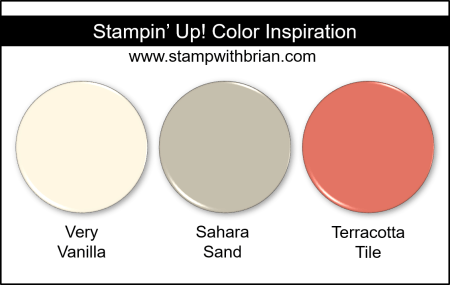 Stampin' Up! Color Inspiration - Very Vanilla, Sahara Sand, Terracotta Tile