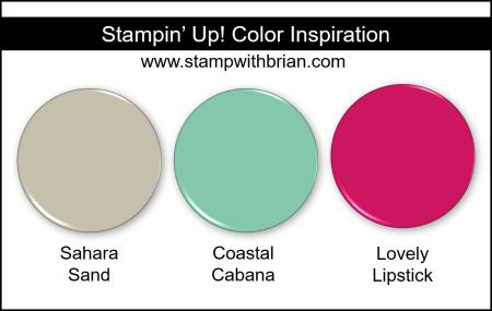 Stampin Up! Color Inspiration - Sahara Sand, Coastal Cabana, Lovely Lipstick