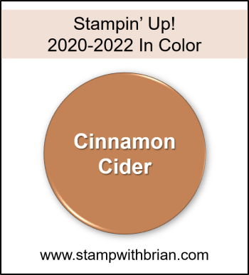 Cinnamon Cider, Stampin Up! 2020-2022 In Color