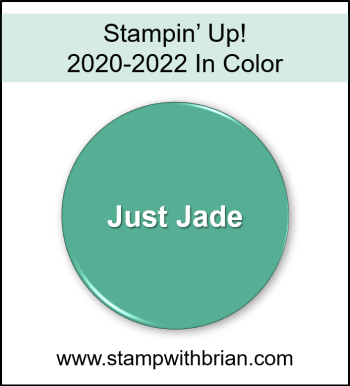 Just Jade, Stampin Up! 2020-2022 In Color