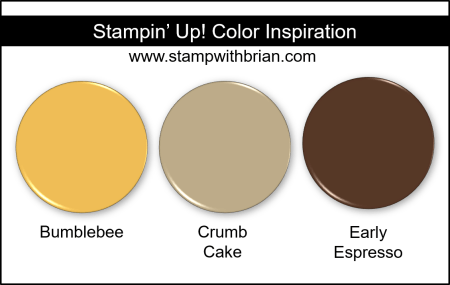 Stampin Up! Color Inspiration - Bumblebee, Crumb Cake, Early Espresso