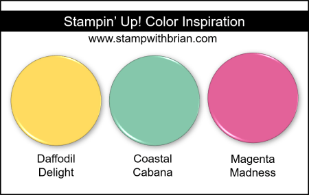 Stampin Up! Color Inspiration - Daffodil Delight, Coastal Cabana, Magenta Madness
