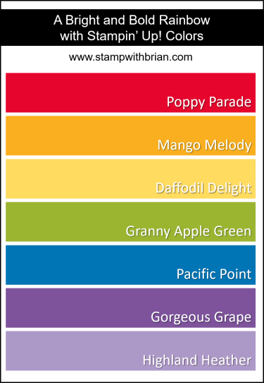 A Bright and Bold Rainbow, Stampin Up!, Brian King