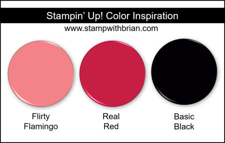 Stampin' Up! Color Inspiration - Flirty Flamingo, Real Red, Basic Black
