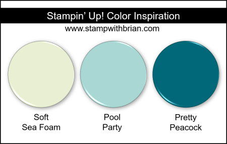 Stampin' Up! Color Inspiration - Soft Sea Foam, Pool Party, Pretty Peacock