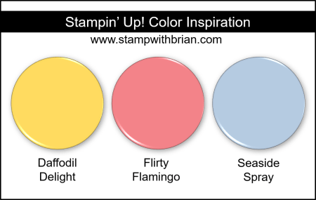 Stampin' Up! Color Inspiration - Daffodil Delight, Flirty Flamingo, Seaside Spray