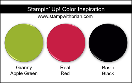 Stampin' Up! Color Inspiration - Granny Apple Green, Real Red, Basic Black