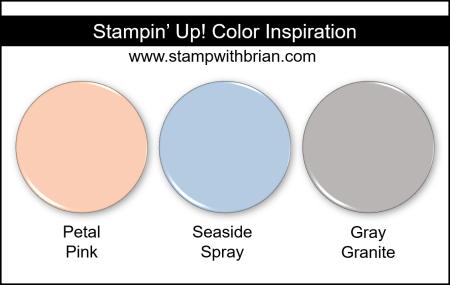 Stampin' Up! Color Inspiration - Petal Pink, Seaside Spray, Gray Granite