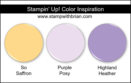 Stampin' Up! Color Inspiration - So Saffron, Purple Posy, Highland Heather