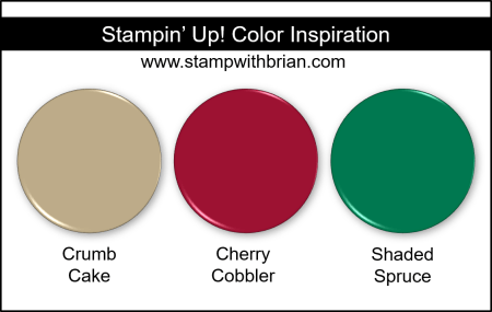 Stampin' Up! Color Inspiration - Crumb Cake, Cherry Cobbler, Shaded Spruce