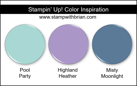 Stampin' Up! Color Inspiration - Pool Party, Highland Heather, Misty Moonlight