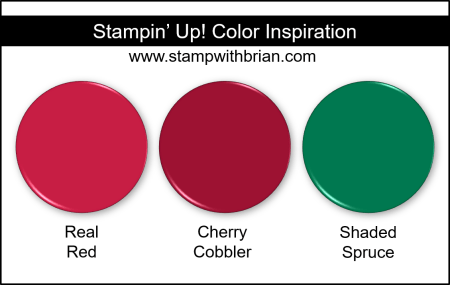 Stampin' Up! Color Inspiration - Real Red, Cherry Cobbler, Shaded Spruce