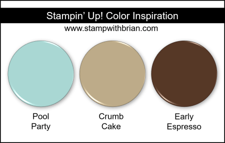 Stampin' Up! Color Inspiration - Pool Party, Crumb Cake, Early Espresso