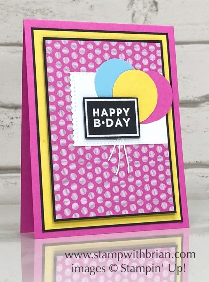 Happiest of Birthdays, Stampin Up!, Brian King, birthday card