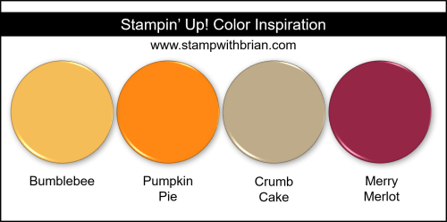 Stampin Up! Color Inspiration - Bumblebee, Pumpkin Pie, Crumb Cake, Merry Merlot