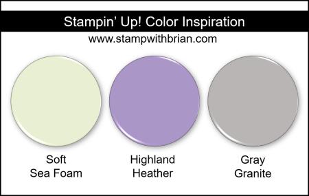 Stampin Up! Color Inspiration - Soft Sea Foam, Highland Heather, Gray Granite