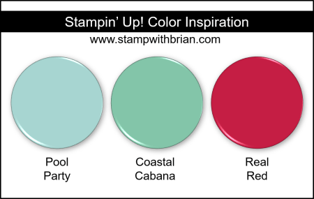 Stampin Up! Color Inspiration - Pool Party, Coastal Cabana, Real Red