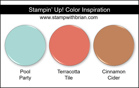 Stampin Up! Color Inspiration - Pool Party, Terracotta Tile, Cinnamon Cider