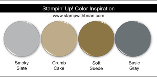 Stampin Up! Color Inspiration - Smoky Slate, Crumb Cake, Soft Suede, Basic Gray