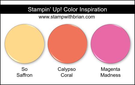 Stampin Up! Color Inspiration - So Saffron, Calypso Coral, Magenta Madness