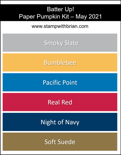 Stampin Up! Color Inspiration - May 2021 Paper Pumpkin - Smoky Slate, Bumblebee, Pacific Point, Real Red, Night of Navy, Soft Suede