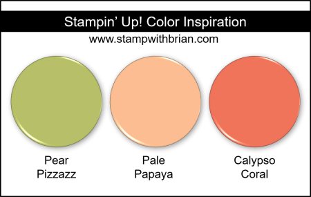 Stampin Up! Color Inspiration - Pear Pizzazz, Pale Papaya, Calypso Coral