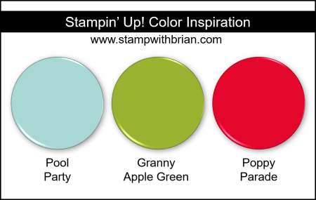 Stampin Up! Color Inspiration - Pool Party, Granny Apple Green, Poppy Parade