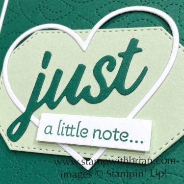 Lots of Heart, Stitched Greenery Die, Stampin Up!, Brian King