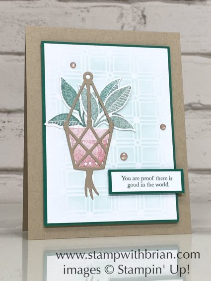 Plentiful Plants, Through This Together, Stampin Up!, Brian King